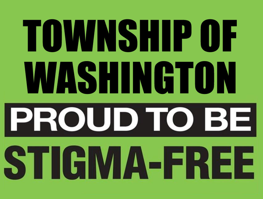 Township of Washington Proud to be Stigma Free image Link